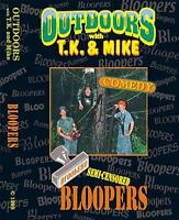 Outdoors With Tk And Mike Dvd Comedy Bloopers Video Funny Hunting