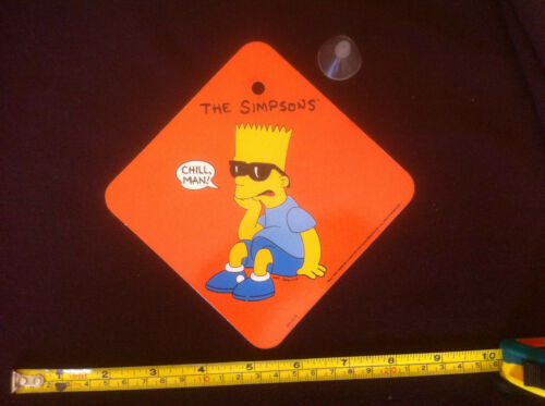 Chill Man /& Sucker The Simpsons Car Sign 1991 What the Hell are you Lookin/' at