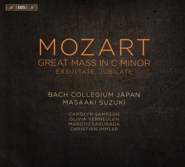 Wolfgang Amadeus Mozart - Mozart: Great Mass in C minor; Exultate, Jubilate...
