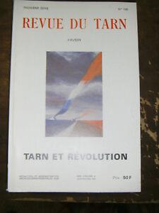 Revue-du-Tarn-N-136-1990-Tarn-et-revolution-Medecin-bas-Rourgue-Mathieu-Viste