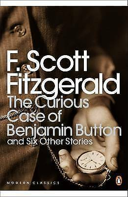 1 of 1 - The Curious Case of Benjamin Button and Six Other Stories by F. Scott Fitzgerald
