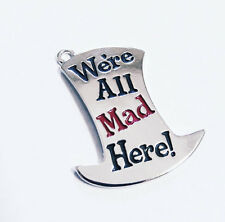 2f761e87227 item 3 Mad Hatter Charm WE RE ALL MAD HERE Hat Charm Silver Enamel Alice in  Wonderland  -Mad Hatter Charm WE RE ALL MAD HERE Hat Charm Silver Enamel  Alice ...