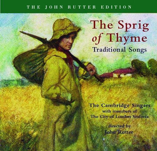 John Rutter, John Rutter & the Cambridge Singers - Sprig of Thyme [New CD]
