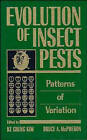 Evolution of Insect Pests: Patterns of Variation by John Wiley and Sons Ltd (Hardback, 1993)