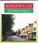 Bürgerfelde von Welzel Irmgard (2012, Geheftet)