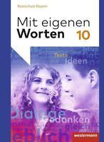 Mit eigenen Worten 10. Schülerband. Sprachbuch für bayerische Realschulen...