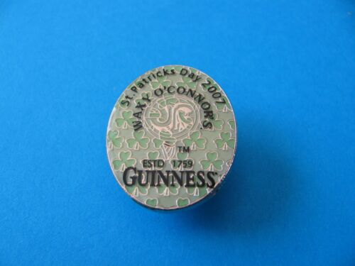 WAXY O/'CONNORS Unused Black Guinness Pin badge St Patricks Day 2007