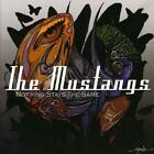 Nothing Stays The Same von The Mustangs (2014)