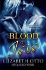 Blood of Isis by Dr Elizabeth Otto (Paperback / softback, 2013)