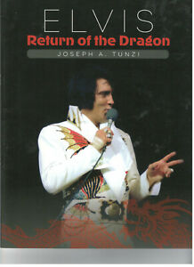 ELVIS-RETURN-OF-THE-DRAGON-BY-JOE-TUNZI-SOFT-COVER-BOOK-1974-76-2018-NEW