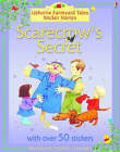 Scarecrow's Secret by Heather Amery (Other book format, 2004)