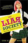 The Liar Society by Lisa Roecker, Laura Roecker (Paperback / softback, 2011)