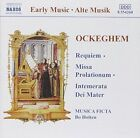 Ockegham: Requiem; Missa Prolationum; Intemerata Dei Mater (CD, Dec-1997, Naxos (Distributor))