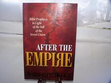 After the Empire: Bible Prophecy in Light of the Fall of the Soviet Union