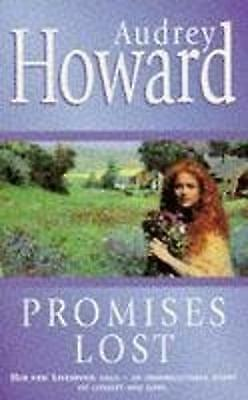 Promises Lost, Audrey Howard | Mass Market Paperback Book | Acceptable | 9780340