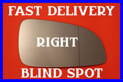VAUXHALL ASTRA H VXR 2004-2008 DOOR WING MIRROR GLASS BLIND SPOT RIGHT SIDE