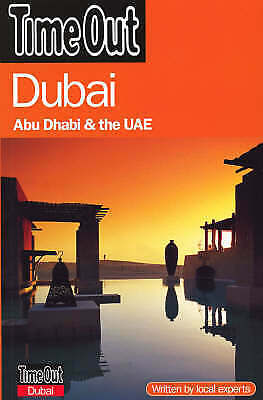 1 of 1 - Time Out Dubai - 3rd Edition, Time Out Guides Ltd, Very Good Book