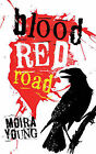 Blood Red Road by Moira Young (Paperback, 2011)