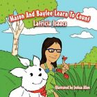 Mason and Baylee Learn to Count 9781463404420 by Latricia Isaacs Book
