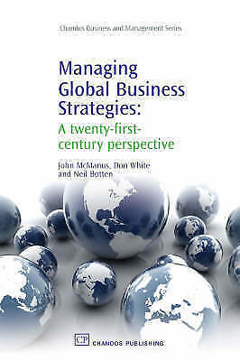 1 of 1 - Managing Global Business Strategies: A Twenty-First-Century-ExLibrary
