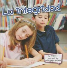 La integridad  Integrity (Pequeno Mundo de las Habilidades Sociales) (-ExLibrary