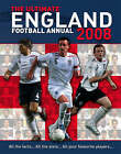 The Ultimate England Football Annual 2008: 2008 by HarperCollins Publishers (Hardback, 2007)