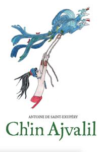 El-Principito-Tsotsil-Ch-039-in-Ajvalil-Little-Prince-1-ed-2018