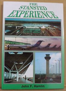 The-Stansted-Experience-by-John-F-Hamlin-NEW-Hardback-w-Dust-Jacket