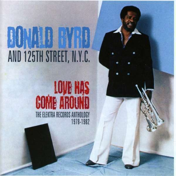 Donald Byrd - Amour A Come Around: The Ele Neuf CD