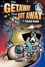 The Getaway That Got Away by Vicki Sol (Paperback / softback, 2011)