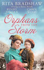 Orphans from the Storm: Bride at Bellfield Mill / A Family for Hawthorn Farm / Tilly of Tap House by Carol Wood, Helen Brooks, Penny Jordan (Paperback, 2015)
