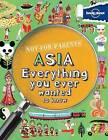 Not for Parents Asia: Everything You Ever Wanted to Know by Lonely Planet (Paperback / softback, 2013)