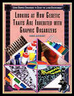 Looking at How Genetic Traits Are Inherited with Graphic Organizers by Chris Hayhurst (Paperback / softback, 2005)