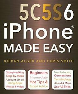 iPhone-5C-5S-and-6-Made-Easy-by-Smith-Chris-NEW-Book-Paperback-FREE-amp-Fast
