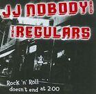Rock 'n' Roll Doesn't End at Two O'Clock by J.J. Nobody & the Regulars (CD, Mar-2001, Hopeless Records)