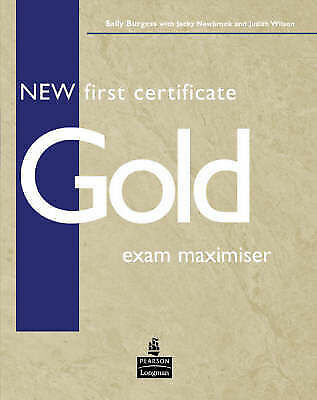 New First Certificate Gold by Burgess, Sally