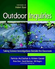 Outdoor Inquiries: Taking Science Investigations Outside the Classroom-ExLibrary