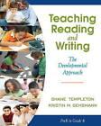 Teaching Reading and Writing: The Developmental Approach by Kristin Gehsmann, Shane Templeton, Shane R. Templeton (Paperback, 2013)