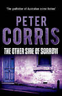 The Other Side of Sorrow by Peter Corris (Paperback, 2014)