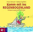 Komm mit ins Regenbogenland. CD (2006)