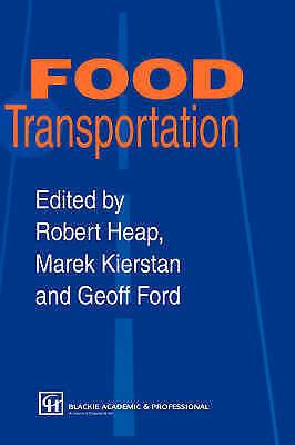 Food Transportation by Kierstan, Marek, Heap, Robert, Ford, Geoff