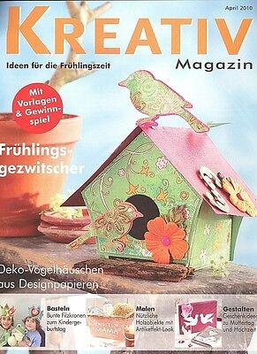 Kreativ Magazin - Ideen für die Frühlingszeit April 2010