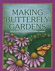 Making Butterfly Gardens by Dana Meachen Rau, Katie Marsico (Paperback / softback, 2012)
