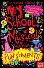 My School Musical and Other Punishments by Catherine Wilkins (Paperback, 2014)