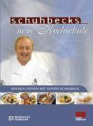 Schuhbecks neue Kochschule: Kochen lernen mit Alfons Schuhbeck - Schuhbe ... /4
