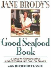LN Jane Brody's Good Seafood Book: Guide to Healthy Eating with More Than 200...