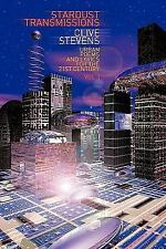Stardust Transmissions : Urban Poems and Lyrics for the 21st Century Vol 1 by...