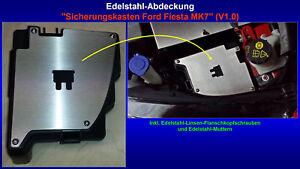 Deckel-Abdeckung-Blende-Sicherungen-Ford-Fiesta-MK7-ST-EcoBoost-Edelstahl