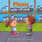 Please by Flowerpot Press (Board book, 2014)