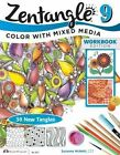 Zentangle 9 Workbook Edition: Color with Mixed Media: 9 by CZT Suzanne McNeill (Paperback, 2014)